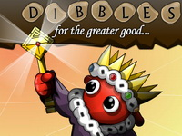 Dibbles: for the greater good