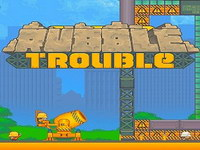 Rubble Trouble