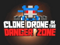 CLONE DRONE IN THE DANGER ZONE Game DOWNLOAD