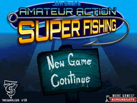 Amateur Action Super Fishing