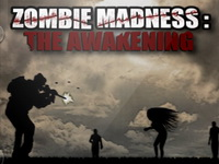 Zombie Madness: The Awakening